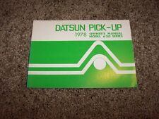 1978 Datsun Pick-Up 620 Owner Owner's User Guide Operator Manual 2.2L 4Cyl