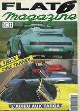 FLAT 6 n°18 08/1992 La targa des Turbo 911 RSR 2.8 914 V8