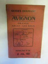 """""""Guide Diamant Avignon Orange Arles Les Baux"""" /Hachette 1921"""