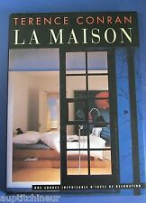 LA MAISON / TERENCE CONRAN / UNE SOURCE INEPUISABLE D'IDEES DE DECORATION