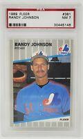1989 Fleer #381 HOF Expos RANDY JOHNSON Rookie Baseball Card PSA 7 Near MINT