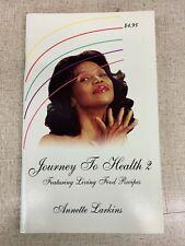 Annette Larkins Journey to Health #2