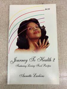 "Annette Larkins Journey to Health #2  ""signed"""