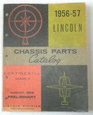 1956 - 1957 LINCOLN CONTINENTAL AND MARK II CHASSIS PARTS CATALOG BOOK ORIGINAL