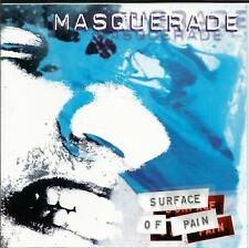 CD MASQUERADE - SURFACE OF PAIN ( 12 TRACK EDITION SKID ROW TALISMAN GLENMORE )