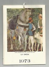CALENDARIO DEL 1973 LA CACCIA PRODOTTO DA CASA MAMMA DOMENICA MILANO PERFETTO