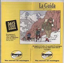 Tintin. Livret pour LA GUIDA Sherpa Alimentation. 1994. vos courses en montagne