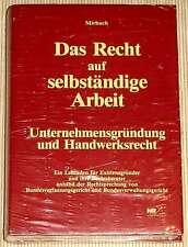 NEU, OVP Mirbach - Das Recht auf selbständige Arbeit - Existenzgründung - HC
