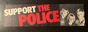 POLICE (Rock Band) Bumper Sticker SUPPORT THE POLICE- 1970s VG Cond