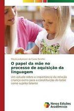 O papel da mãe no processo de aquisição da linguagem: Um estudo sobre a importân