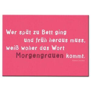 Rannenberg Postkarte Karte Wer zu spät zu Bett ging pink weiß