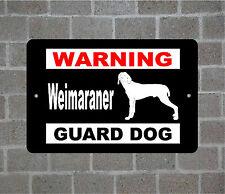 Weimaraner warning GUARD DOG breed metal aluminum sign