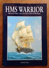 HMS Warrior Britain's First and Last Iron-Hulled Warship  A Pitkin Guide PB Book