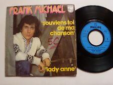 "FRANK MICHAEL : Souviens-toi de ma chanson / Lady Anne 7"" 45T PHILIPS 6198 139"
