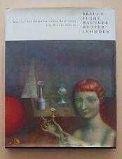 Wiener Schule des Phantastischen Realismus,BRAUER,FUCHS, LEHMDEN, HAUSNER, u.s.w
