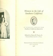 Women In The Life Of Southern California Doyce Nunis 1996 Limited To 500 Copies