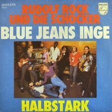 "7"" RUDOLF ROCK & DIE SCHOCKER Blue Jeans Inge /Halbstark PHILIPS Rockabilly 1976"