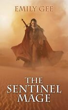 The Sentinel Mage (Cursed Kingdoms Trilogy),Emily Gee