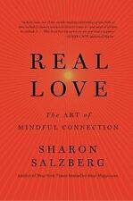 Real Love : The Art of Authentic Connection by Sharon Salzberg