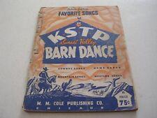 K S T P Barn Dance Favorite Songs 1943 Song Book