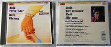 ROLF ZUCKOWSKI Zeit für Kinder - Zeit für uns .. 1985 Polydor-CD TOP