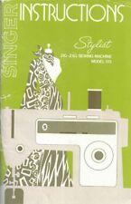 Singer Stylist Zig Zag Sewing Machine Model 513 Instruction Manual Operating OEM