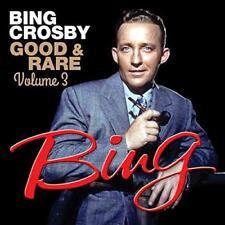 Bing Crosby - Good And Rare Vol 3 (NEW CD)