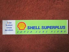 AUTOCOLLANT STICKER AUFKLEBER SHELL SUPERPLUS SUPER SANS PLOMB VOITURE CAR OIL