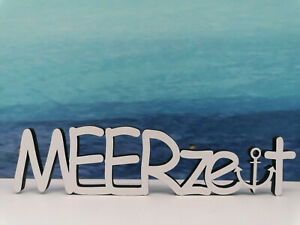 Schriftzug Meerzeit - Holz Sonne Sommer Meer Urlaub Geschenk maritim Strand
