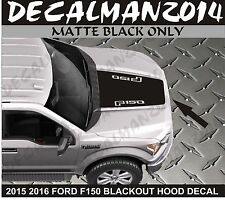 FORD F150 2015 2016 BLACKOUT HOOD VINYL DECAL NEW  MATTE BLACK
