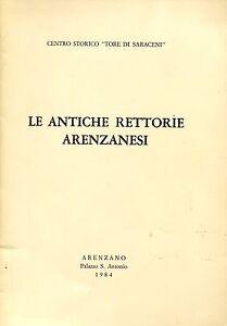 LE ANTICHE RETTORIE ARENZANESI