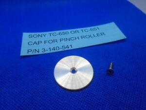 SONY TC-650 TC-651 TC-654 TC-654-4 CAP FOR PINCH ROLLER P/N 3-140-541 USED
