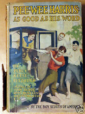 1925 Pee-Wee Harris as Good as His Word Percy Fitzhugh with Dust Jacket