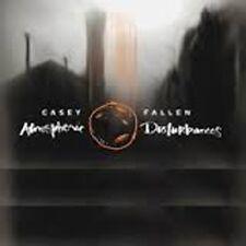 Casey Fallen - Atmospheric Disturbances - CD