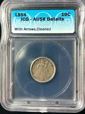 1854 With Arrows at Date Liberty Seated Variety 3 Ten Cents Dime ICG AU58 Clean