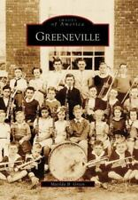Images of America: Greeneville by Matilda B. Green (2006, Paperback)