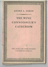 Wine Connoisseur's Catechism by Andre Simon Wine & Food Society: London