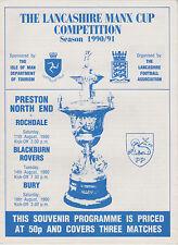 Football Programme>1990 Lancashire Manx Cup>Preston,Rochdale,Blac kburn,Bury