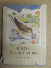 Acceptable - Birds In Our Garden - Mary Kerr 1949-01-01   Edmund Ward
