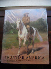 Frontier America : Art and Treasures of the Old West  Buffalo Bill Historical
