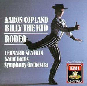 Billy the Kid / Rodeoby Aaron Copland; Leonard Slatkin Cd