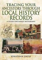 Trazado TU antepasados a través Local History DISCOS: Una guía para Familia
