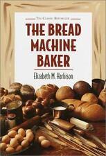 Bread Machine Baker - Elizabeth Harbison Hardcover