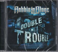 ROBBIE LA BLANC - Double trouble ( 2021 Escape Music cd)