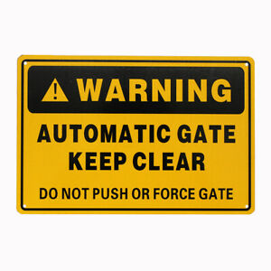 Warning Notice Keep Clear All times Do not push or Force gate 200x300mm Metal Pr