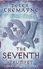 The Seventh Trumpet by Tremayne, Peter