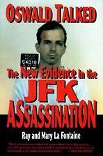 Oswald Talked New Evidence JFK Assassination Lee Harvey