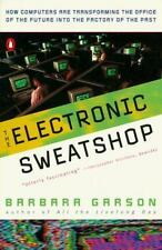 The Electronic Sweatshop: How Computers are Transforming the Office of the