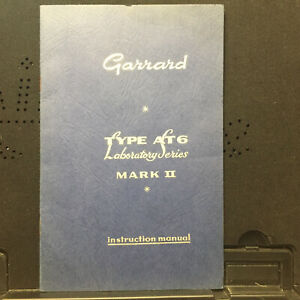 Garrard Owner Manual for the Lab Series Type AT6 Mark II Turntable ~ Original