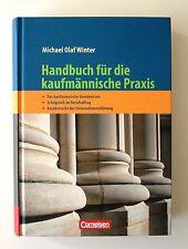 Das Handbuch der Kaufleute, Handbuch für die kaufmännische Praxis, Olaf Winter